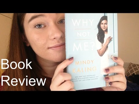 Why Not Me? by Mindy Kaling Book Review