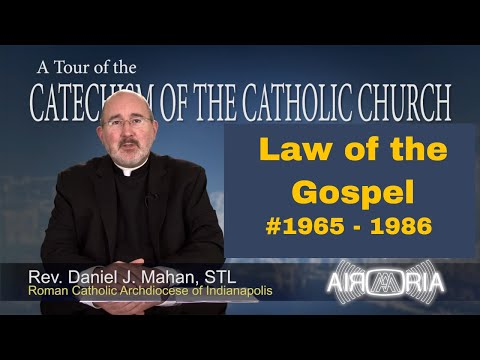 Tour of the Catechism #72 - Law of the Gospel