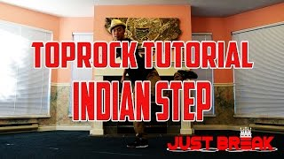 How to Break Dance | Toprock Foundation | Indian Step