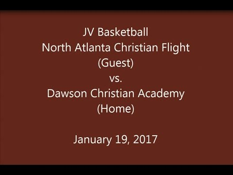 North Atlanta Christian Flight vs Dawson Christian Academy - JV Basketball  01/19/2017