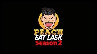 เตรียมพบกับ PEACH EAT LAEK Season 2 ...ห้ามพลาด!