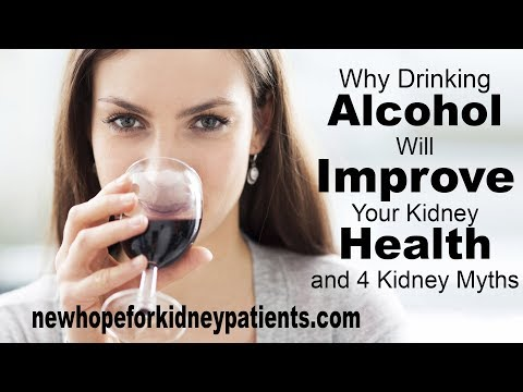 Why Drinking Alcohol Will Improve Your Kidney Health And 4 Kidney Health Myths