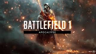 Battlefield 1 Apocalypse Main Theme #2