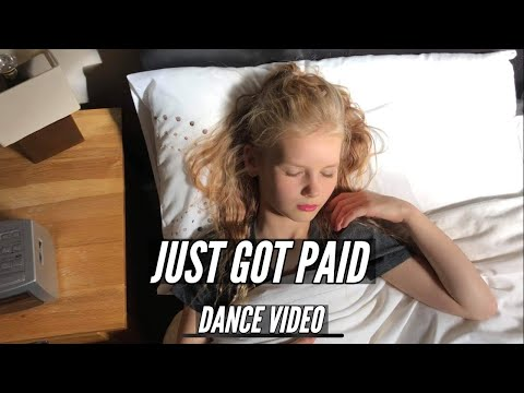 JUST GOT PAID - DANCE VIDEO