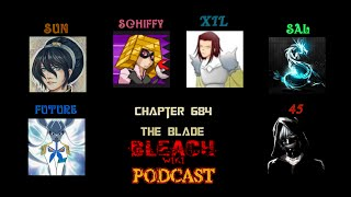Bleach Wiki Podcast - Chapter 684 Review