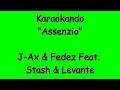 Download Karaoke Italiano - Assenzio - J-Ax e Fedez Feat Stash e Levante ( Testo ) MP3 song and Music Video