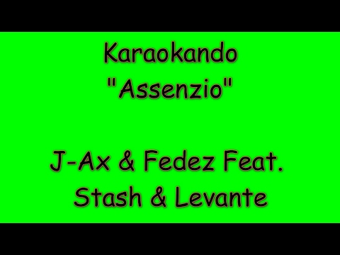 Karaoke Italiano - Assenzio - J-Ax e Fedez Feat Stash e Levante ( Testo )