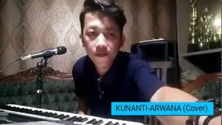 KUNANTI - ARWANA BAND (cover)