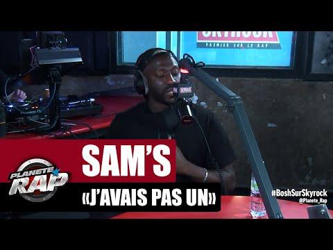 Youtube: Sam's «J'avais pas un» #PlanèteRap