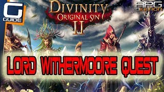DIVINITY ORIGINAL SIN 2 - Lord Withermoore's Soul Jar Quest Walkthrough