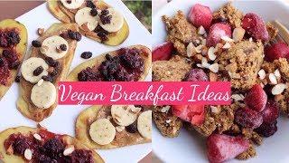 3 LAZY Vegan Breakfast Ideas 😋