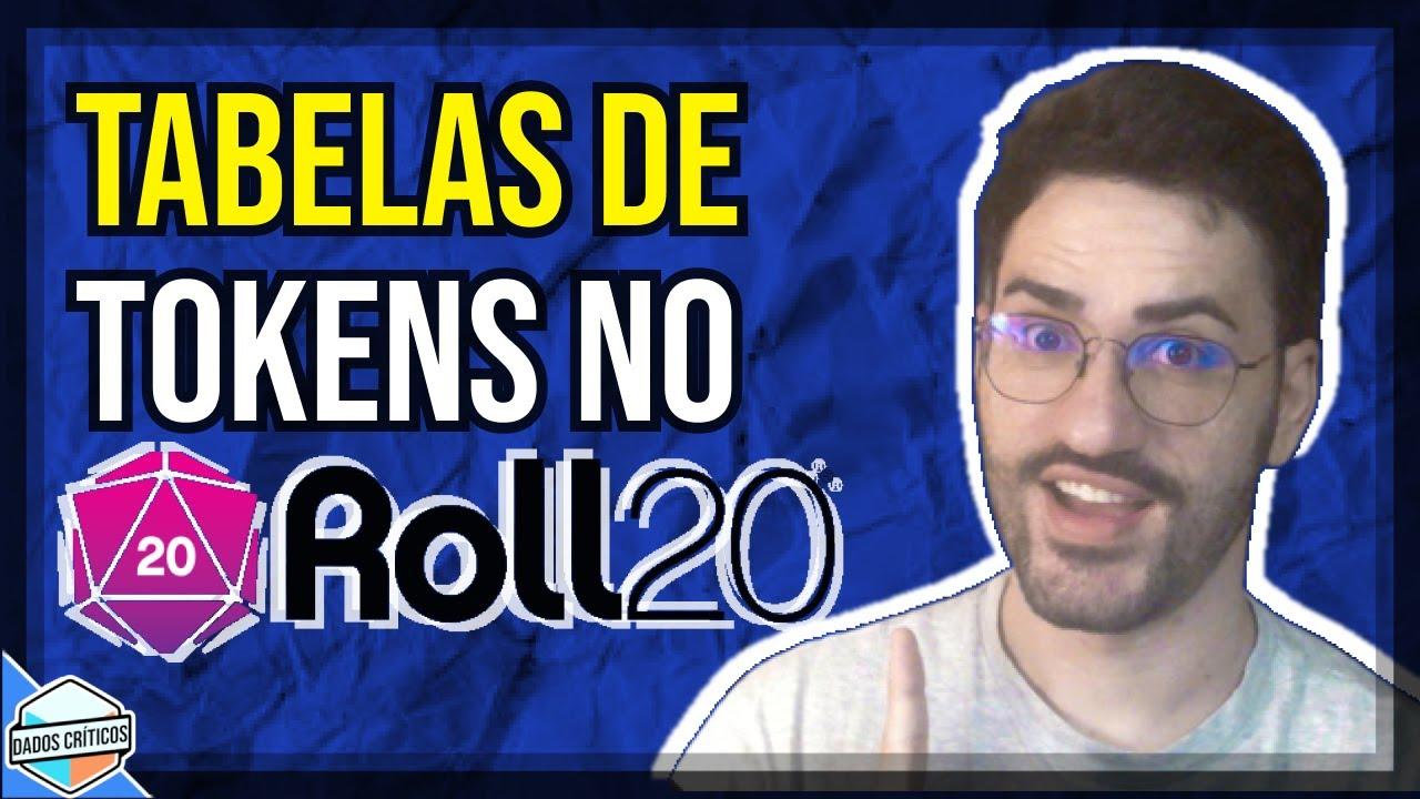 ROLL20 - TABELAS DE TOKENS | COMO USAR