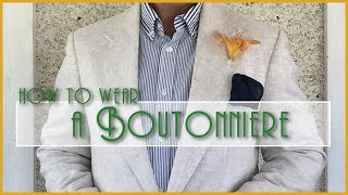 my1928 - How t๐ wear a boutonniere