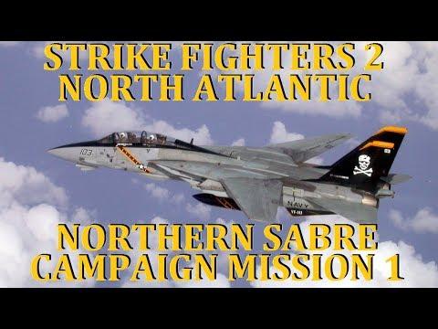 SF2 North Atlantic - Northern Sabre Campaign: Mission 1