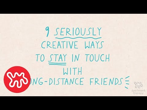 Listicles: Staying In Touch With Long Distance Friends