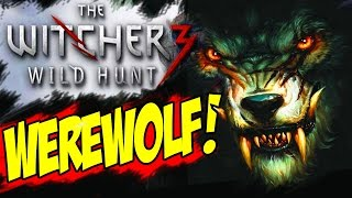 The Witcher 3 Walkthrough Part 17 DEFEAT WEREWOLF Quest WILD AT HEART