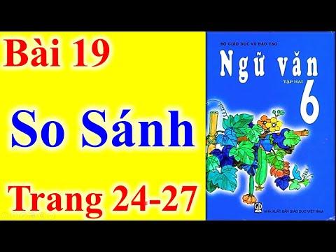 Ngữ Văn Lớp 6 Bài 19 – So Sánh – Trang 24 - 27
