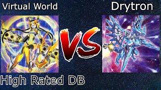 Drytron Vs Virtual World High Rated DB Yu-Gi-Oh! 2021