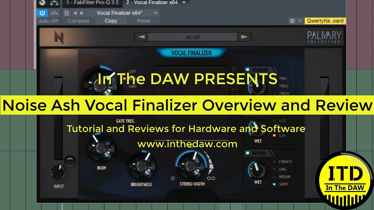 NoiseAsh Vocal Finalizer Overview and Review In The DAW