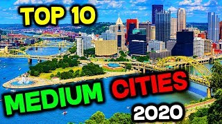 Top 10 BEST Medium Cities to Live in America for 2020
