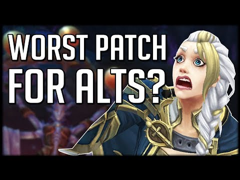 Is 8.2 KILLING ALTS? The Worst Patch For Multiple Characters | WoW BfA