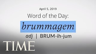 Word Of The Day: BRUMMAGEN | Merriam-Webster Word Of The Day | TIME