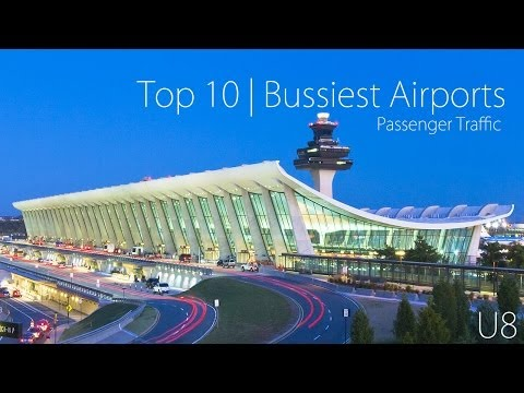 Top 10 | Busiest Airports 2012 (By Passenger Traffic)