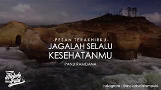 Gambar cover Melody Dalam Puisi-Pesan Terakhirku(Jagalah Slalu Kesehatanmu)-Panji Ramdana-HD 2018