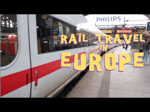 Rail Travel in Europe (a Very unOfficial Guide)