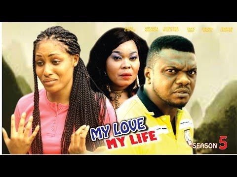 My Love My Life Season 5  - Latest 2016 Nigerian Nollywood Movie
