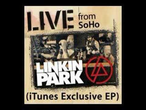 Linkin Park live from SoHo EP - 04 My December