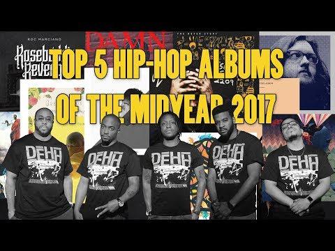 Top 5 Hip Hop Albums of the Midyear 2017 | DEHH