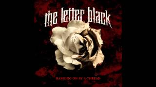 The Letter Black - Hanging On By A Thread (Full Album)