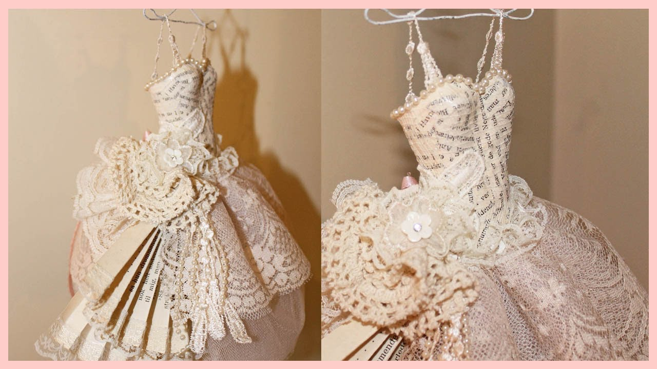 Shabby Chic Art Dress Paper Mache And Lace Youtube
