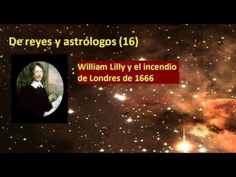 De reyes y astrólogos (16)   William Lilly y el incendio de Londres