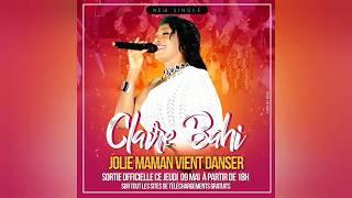 Gambar cover CLAIRE BAHI - JOLIE MAMAN VIENS DANSER ( Audio )