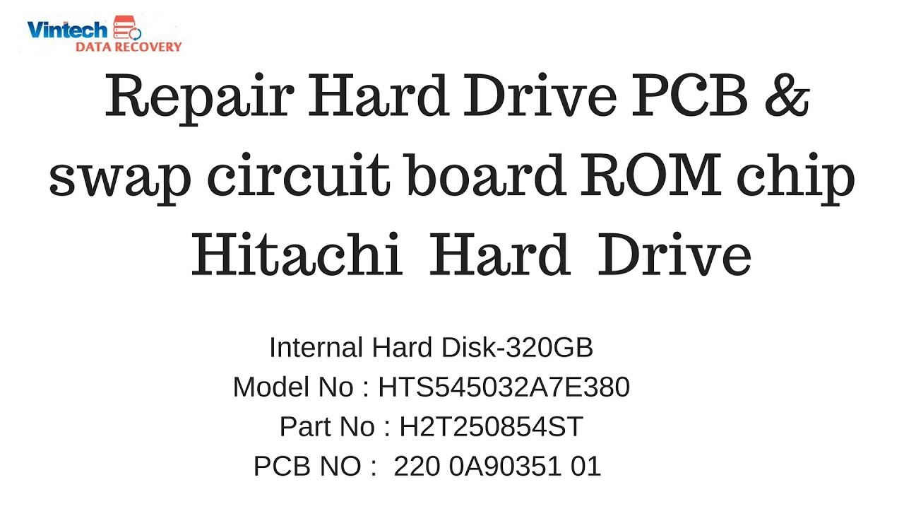 Hard Drive Circuit Board Pcb Repair Swap Rom Chip Data Recovery Experts Services In Hyderabad