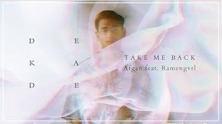Afgan - Take Me Back (feat. RAMENGVRL) | Official Video Lirik