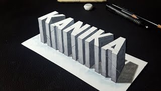 How to Draw 3D Kanika Name - Letters Trick Art - Request