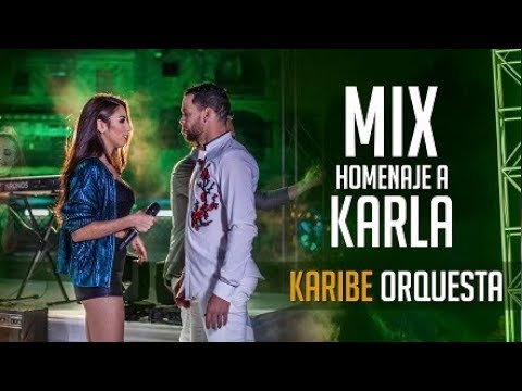 MIX HOMENAJE A KARLA  [ CUMBIA ]  –  ORQUESTA KARIBE [ Videoclip Oficial ]