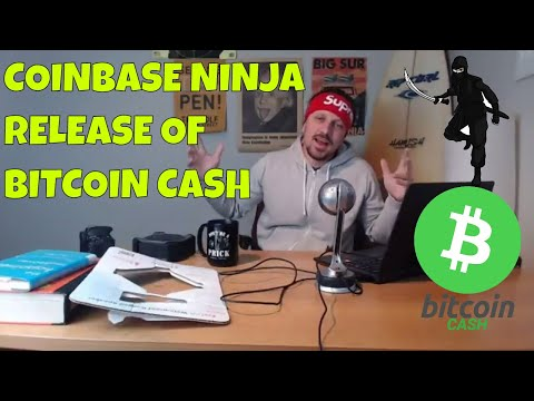 Coinbase Ninja Release of Bitcoin Cash & Allegations of Insider Trading