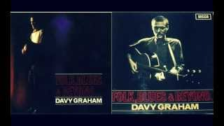 Davey Graham - Folk, Blues & Beyond (Full Album)