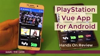 Playstation Vue App Hands On Review For Android