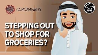 Coronavirus UAE: How to grocery shop safely