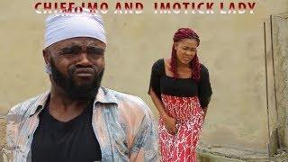 CHIEF IMO AND IMOTICK LADIES OKWU NA UKA episode 3 - Chief Imo Comedy