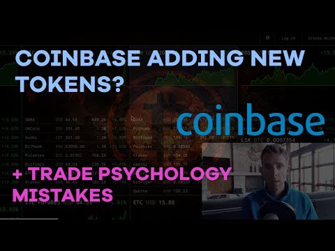 Coinbase Adding New Tokens? + Trade Psychology Mistakes - CMTV Episode 6
