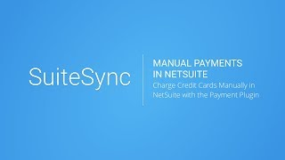Manually Process Payments in NetSuite with Stripe