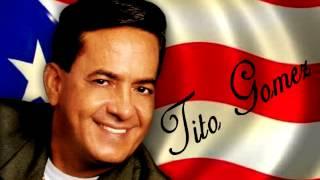 Tito Gomez - Mix