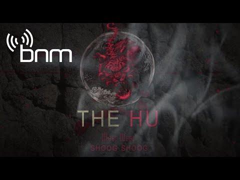 The HU - Shoog Shoog (6 июня 2019)