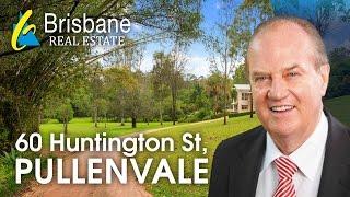 Brisbane Real Estate   60 Huntingdale Street | Pullenvale